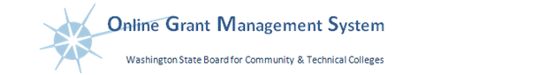 State Board for Community and Technical Colleges - Online Grants Management System (OGMS)
